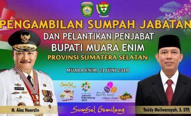 Gubernur Sumsel Lantik Teddy Meilwansyah Sebagai Penjabat Bupati Muara Enim